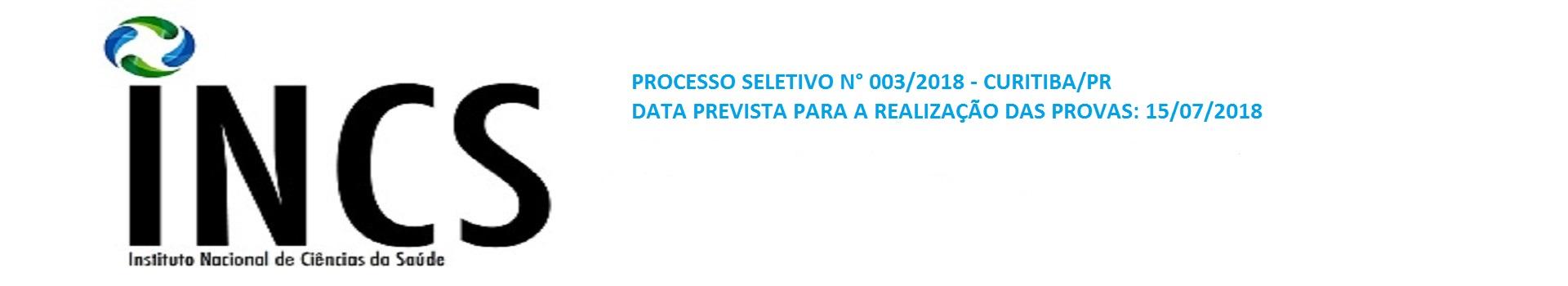 INCS - PS N° 003/2018 - EDITAL DE ABERTURA DO PROCESSO SELETIVO